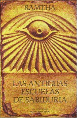 9780963257369: Las Antiguas Escuelas de Sabiduria (Spanish Edition)