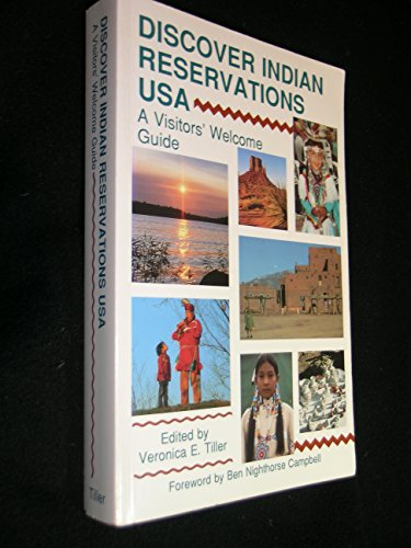 9780963258007: Discover Indian Reservations U S A: A Visitors Welcome Guide