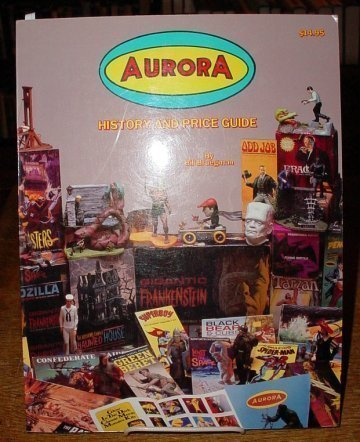 9780963263704: The Aurora History and Price Guide