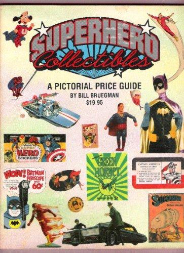 9780963263759: Superhero Collectibles: A Pictorial Price Guide