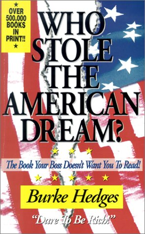 9780963266705: Who Stole the American Dream: The Book Your Boss Doesn't Want You to Read