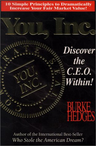 9780963266736: You, Inc. - Discover the C. E. O. Within!