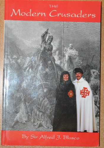 9780963268785: The Modern Crusaders, a Brief History of the Equestrian Order of the Holy Sepulchre of Jerusalem