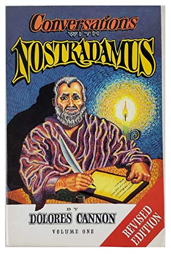 9780963277602: Conversations With Nostradamus: His Prophecies Explained: 001