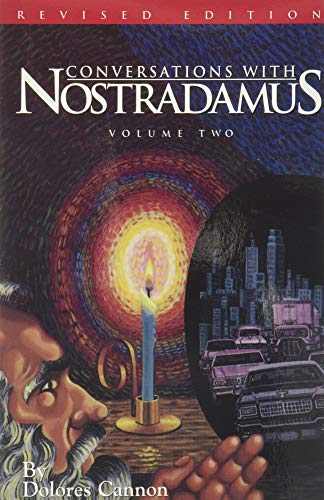 9780963277619: Conversation with Nostradamus Volume II: His Propechies Explained, Revised Edition (Conversations with Nostradamus)
