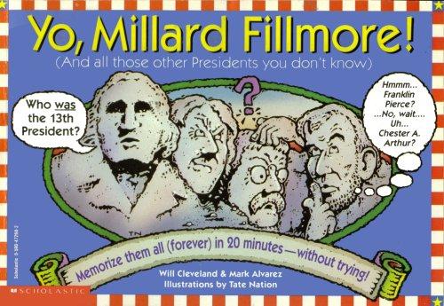 9780963277817: Yo, Millard Fillmore!