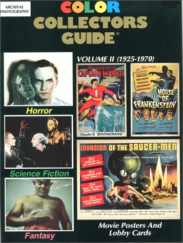 9780963279408: Horror Science Fiction Fantasy: Movie Posters & Lobby Cards/1925-1970: 002 (Color Collectors Guide Series  Vol 2 1925-1970)