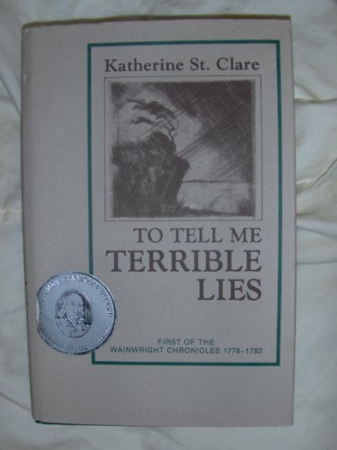 To Tell Me Terrible Lies: A Romance of the Pine Barrens