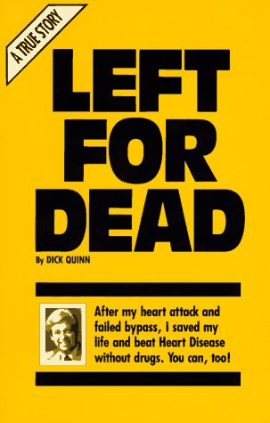 Left for Dead: Dick Quinn