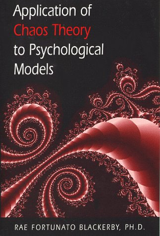 9780963288530: Applications of Chaos Theory to Psychological Models