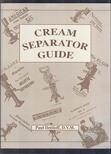 9780963289711: Cream separator guide