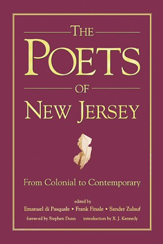 The Poets of New Jersey - From: Emanuel di Pasquale,
