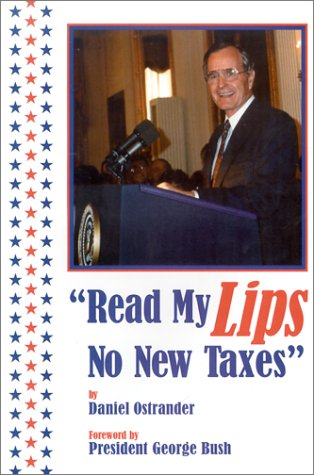 9780963290960: Read My Lips : No New Taxes