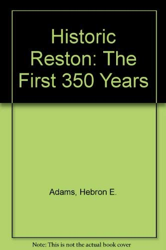 9780963291905: Historic Reston: The First 350 Years