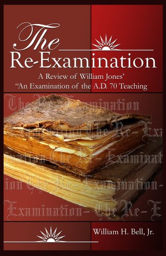 9780963296474: The Re-Examination: A Review of William Jones'