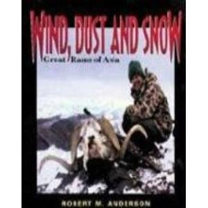 9780963296986: Wind, Dust, and Snow: Great Rams of Asia