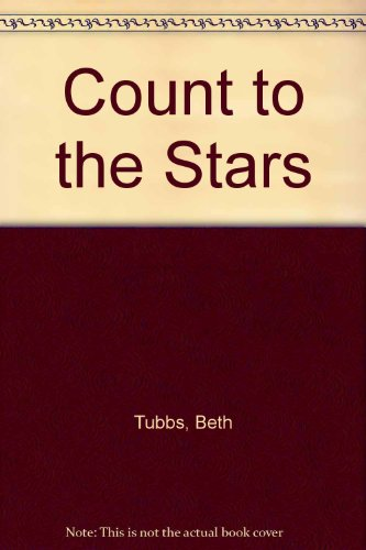 9780963299345: Count to the Stars
