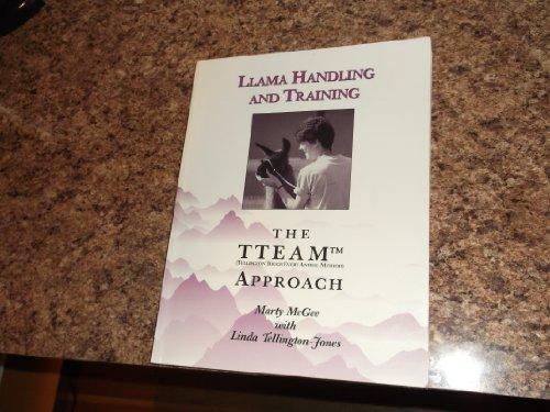 9780963300201: Llama Handling and Training: The Team Approach