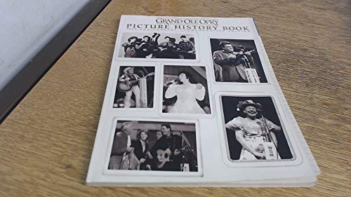Grand Ole Opry Picture History Book: 75th: Dan; Strobel, Jerry;