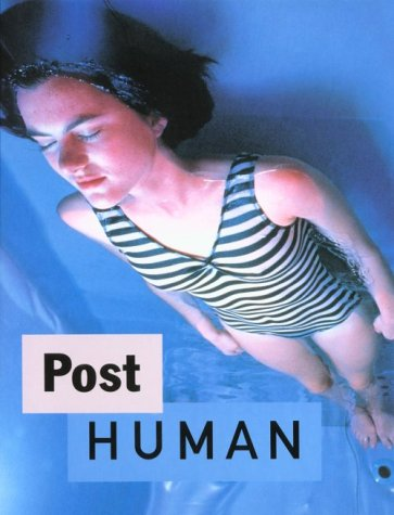 9780963303707: Post Human