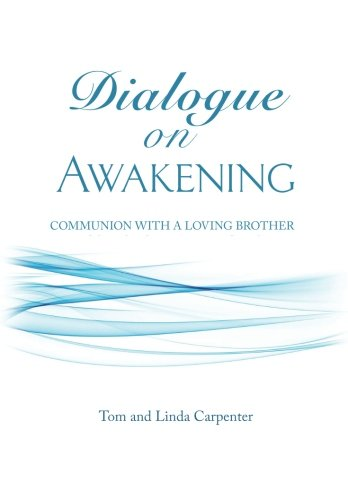 9780963305145: Dialogue on Awakening: Communion with the Christ