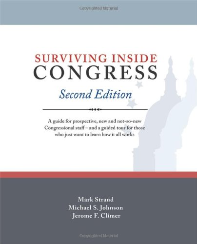 Surviving Inside Congress: Mark Strand/ Michael S. Johnson/ Jerome F. Climer