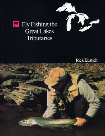 9780963310903: Fly Fishing the Great Lakes Tributaries