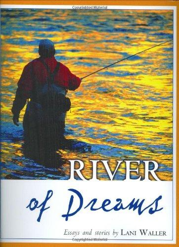 River of Dreams: Waller, Lani