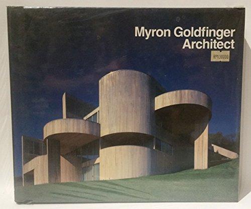 Myron Goldfinger Architect: Goldfinger, Myron