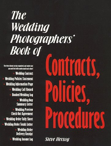 9780963315830: The Wedding Photographers' Book of Contracts, Policies, Procedures