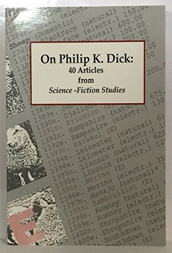 On Philip K. Dick: 40 Articles from Science-Fiction Studies