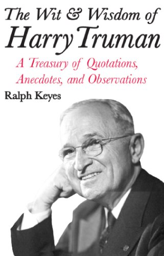 9780963317964: The Wit & Wisdom of Harry Truman
