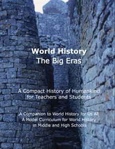 9780963321879: World History: The Big Eras (A Compact History of Humankind for Teachers and Students) (A Companion to 'World History for Us All')