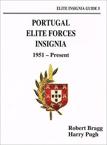 9780963323149: Portugal Elite Forces Insignia, 1951-Present (Elite Insignia Guides)