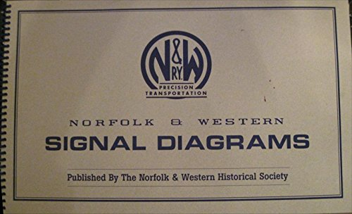 9780963325488: Norfolk and Western Signal diagrams
