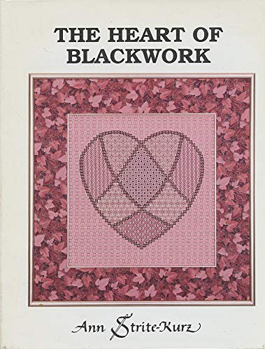 9780963325907: The heart of blackwork: A study of unconventional blackwork patterns for contemporary use