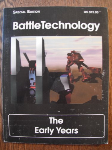 9780963326812: BattleTechnology Special Edition: The Early Years