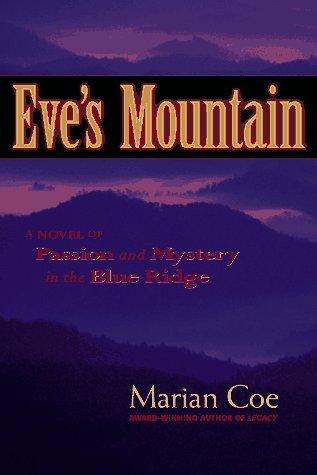 9780963334152: Eve's Mountain