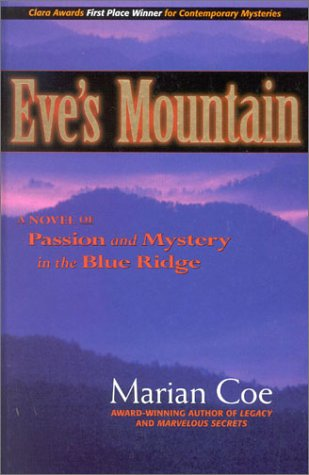 9780963334176: Eves Mountain: A Novel of Passion Mystery in the Blue Ridge