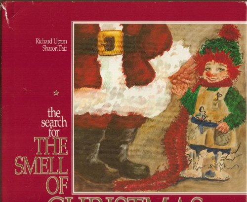 The search for the smell of Christmas: Upton, Richard