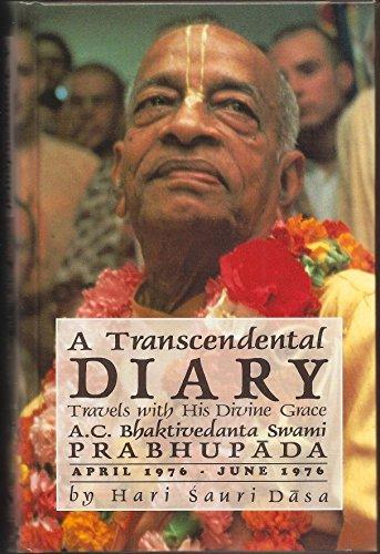 9780963335531: Transcendental Diary: v. 2: Travels with His Divine Grace A.C.Bhaktivedanta Swami Prabhupada