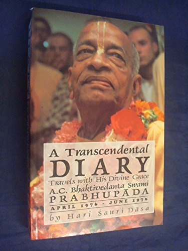 9780963335548: Transcendental Diary: v. 2: Travels with His Divine Grace A.C.Bhaktivedanta Swami Prabhupada