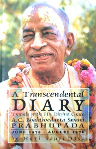 9780963335555: Transcendental Diary: v. 3: Travels with His Divine Grace A.C.Bhaktivedanta Swami Prabhupada