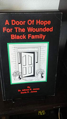 A door of hope for the wounded black family: Alfred R Jones