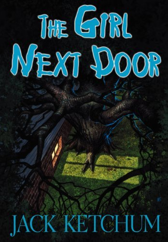 THE GIRL NEXT DOOR [Signed Numbered Edition]: Ketchum, Jack [Introduction