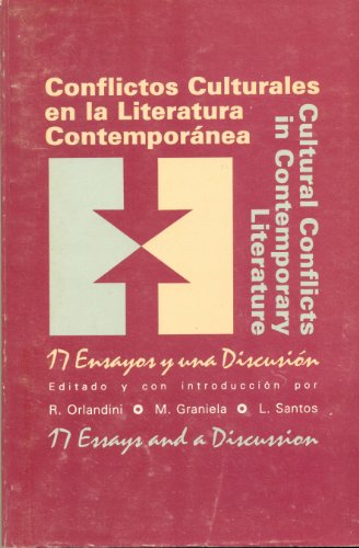 9780963340801: Conflictos Culturales En LA Literatura Contemporanea: 17 Ensayos Y Una Discusion = Cultural Conflicts in Contemporary Literature : 17 Essays and A