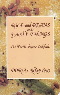 RICE and BEANS and TASTY THINGS a: ROMANO, Dora; ROMANO,
