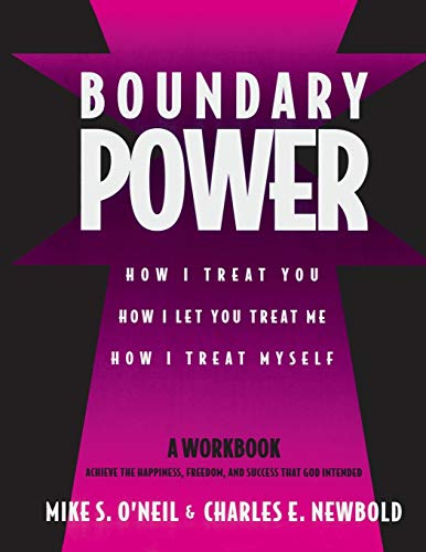 9780963345424: Boundary Power: How I Treat You and How I Let You Treat Me