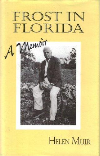 9780963346162: Frost in Florida: A Memoir