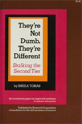 9780963350404: They're Not Dumb, They're Different: Stalking the Second Tier